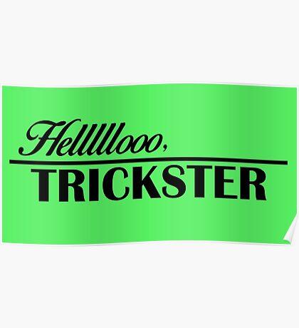 Hellooooo, Trickster Poster