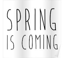 Spring is coming Poster