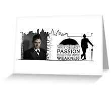 Gotham -- Penguin -- Greatest Weakness Greeting Card