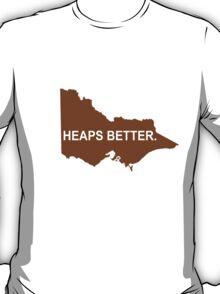 Victoria: Heaps Better T-Shirt