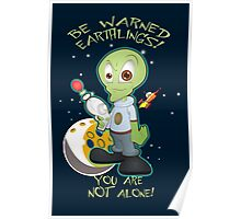 Alien Invasion - We are not alone - Alien Art  Poster