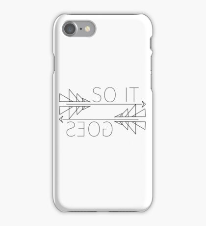 So It Goes (White Version) iPhone Case/Skin