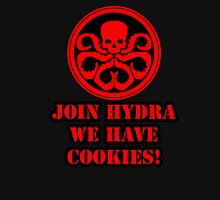 Join Hydra We Have Cookies! T-Shirt