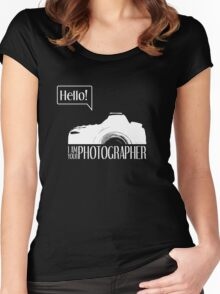 Hello... I am your photographer (white version) Women's Fitted Scoop T-Shirt