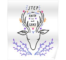 Step in Faith and Grace Poster