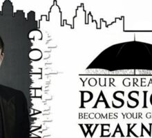 Gotham -- Penguin -- Greatest Weakness Sticker