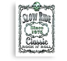 BOTTLE LABEL - SLOW RIDE Canvas Print