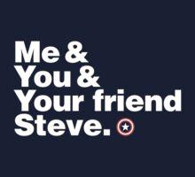 Me & You & Your Friend Steve (Captain America) by inkgeek