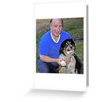 Dennis and Buddy Greeting Card