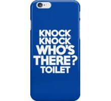 Knock Knock Who's there? Toilet iPhone Case/Skin