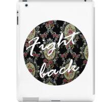 Fight Back iPad Case/Skin