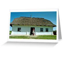 Grekul House - Ukrainian Cultural & Heritage Village, near Edmonton, Alberta, Canada Greeting Card
