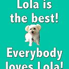 Lola is the best by suranyami