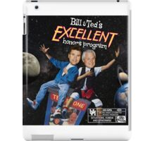 Bill & Ted's Excellent Honors Program (with rating) iPad Case/Skin