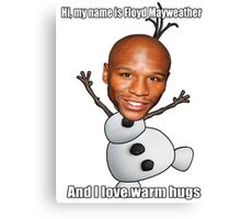 Floyd Mayweather loves warm hugs Canvas Print