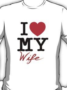 I (Heart) My Wife T-Shirt