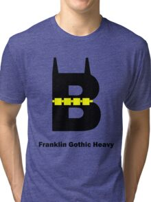 Franklin Gothic Heavy Font Iconic Charactography - B Tri-blend T-Shirt