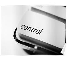 """Control"" I want Poster"