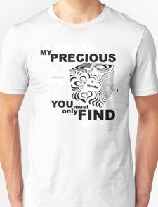 MY PRECIOUS... T-Shirt