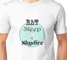 Eat Sleep Skydive Unisex T-Shirt