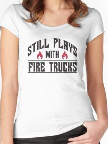 Still plays with fire trucks Women's Fitted Scoop T-Shirt