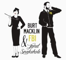 Burt Macklin FBI & Janet Snakehole Kids Clothes