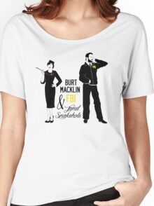 Burt Macklin FBI & Janet Snakehole Women's Relaxed Fit T-Shirt