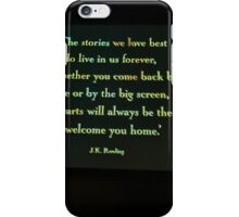Hogwarts will always be there to welcome you home. iPhone Case/Skin
