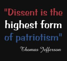 'Dissent Is the Highest Form of Patriotism' by Scott Bricker