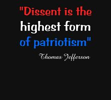 'Dissent Is the Highest Form of Patriotism' Unisex T-Shirt