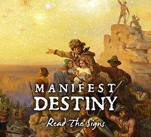 Manifest Destiny by Bob Bello