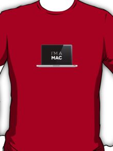 That's right - I'm a MAC T-Shirt