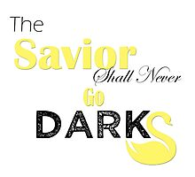 The Savior Shall Never Go Dark by Baru105