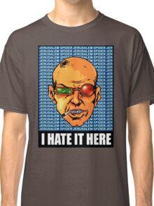 I HATE IT HERE - Transmetropolitan Classic T-Shirt