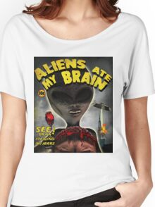 Aliens Ate My Brain Women's Relaxed Fit T-Shirt