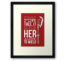 Buffy - it is not for thee Framed Print