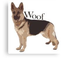 Woof - Alsatian Canvas Print