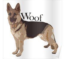 Woof - Alsatian Poster