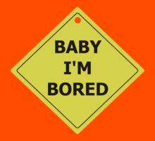 Baby I'm Bored Kids Tee