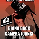 Bring back camera loans by Aden Brown