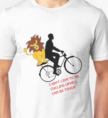 I ain't lion to ya Unisex T-Shirt
