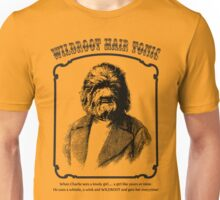 Wildroot for Wild men Unisex T-Shirt