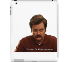 Ron fucking Swanson iPad Case/Skin