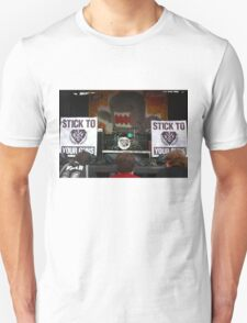 Stick To Your Guns Unisex T-Shirt