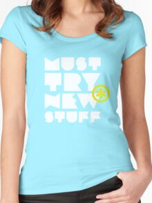 must try new stuff Women's Fitted Scoop T-Shirt