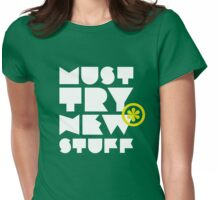 must try new stuff Womens Fitted T-Shirt