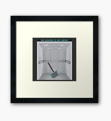 The elevator is not worthy Framed Print