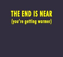 The End Is Near (dark shirts) Unisex T-Shirt