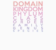 Domain, Kingdom, Phylum, Class, Family, Genus, Species Unisex T-Shirt