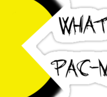 What would pac-man do? Sticker